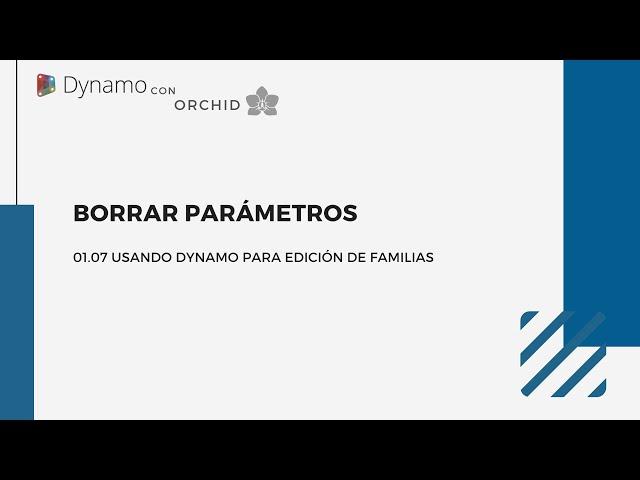 Dynamo para edición de familias | 06 Borrar parámetros con Dynamo