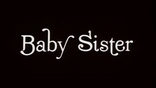 Repeat youtube video Baby Sister (1983) FULL MOVIE