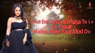 Yaar Mod Do/Tera Yaar Hoon Main   Neha Kakkar, Millind Gaba BY BEST LYRICS