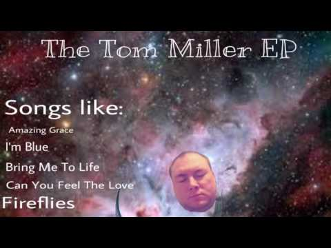 TOM MILLER EP (Deluxe Edition)