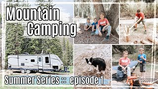 SUMMER CATCH UP SERIES - EPISODE 1 :: CAMPING DAY IN THE LIFE 2020