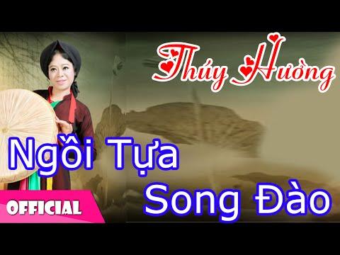 Ngồi Tựa Song Đào (Dân Ca) - Thúy Hường [Official MV HD]