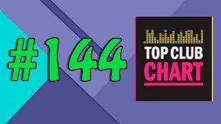 Top Club Chart #144 - Top 25 Dance Tracks (16.12.2017)