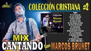 3 Horas de Adoración con Marcos Brunet  -  Colección Cristiana 2 'Marcos Brunet'