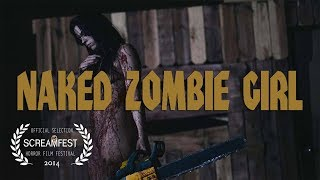 Naked Zombie Girl | short horror film