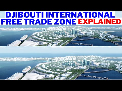 Djibouti International Free Trade Zone Explained. Africa's Most Strategic Country. Djibouti Economy