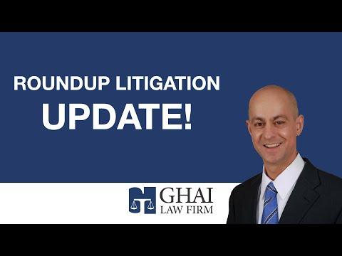 Roundup Litigation Update