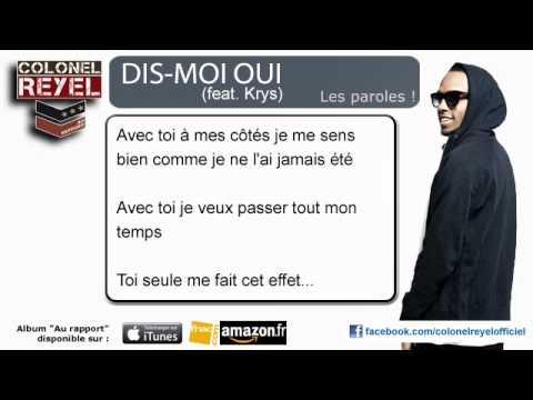 Colonel Reyel - Dis-Moi Oui (feat Krys) - Paroles (officiel)
