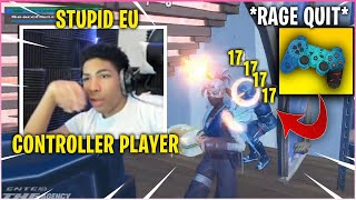 UNKNOWN *RAGE QUIT* & End Stream After EU Controller Player Does This... (Fortnite)