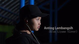 Download Dalan Liyane (Cover) - Hendra Kumbara - Anting Lambangsih