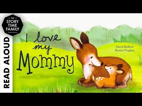 I Love My Mommy By David Bedford & Brenna Vaughan