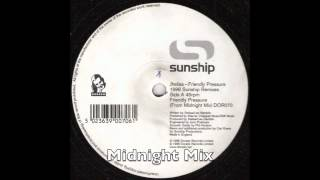Sunship ft Jhelisa - Friendly Pressure - Midnight Mix (UK Garage)