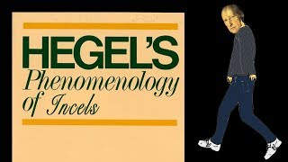 Hegelian Recognition and Incels