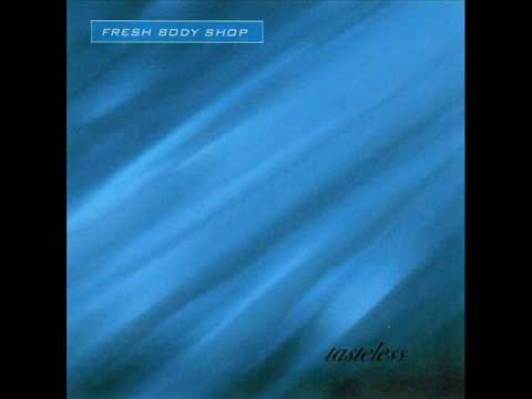Free legal music recommendations #4: Fresh Body Shop