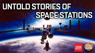The Past And Future Of Space Stations [History Of Human Spaceflight Part 3]