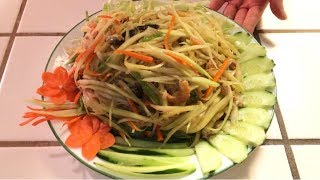 How to Make Delicious Papaya Salad /for Family /Cambodian/khmer/style/recipe[Lin's cooking recipes]