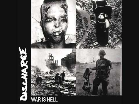 Discharge - You Deserve Me(War is Hell version)