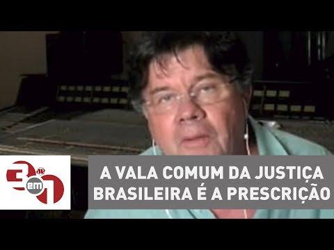Madureira: A Vala Comum Da Justiça Brasileira é A Prescrição