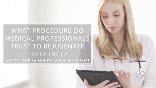 What Procedure Do Medical Professionals Trust To Rejuvenate Their Face? | Y LIFT