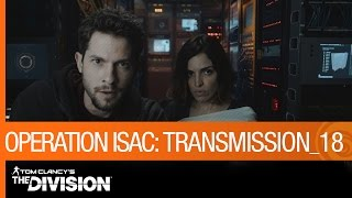 Tom Clancy's The Division - Operation ISAC: Transmission 18 [US]