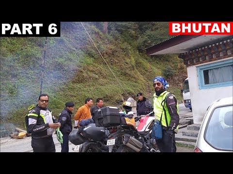 Bhutan Police is Very Strict   Part 6