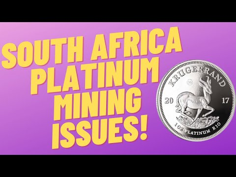 South African Platinum Mining Issues! Could This Impact The Price And Availability Of Platinum?
