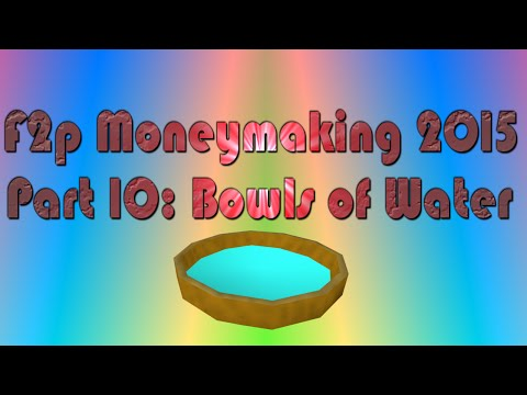 Runescape F2p Moneymaking Guide Part 10: Bowls of Water