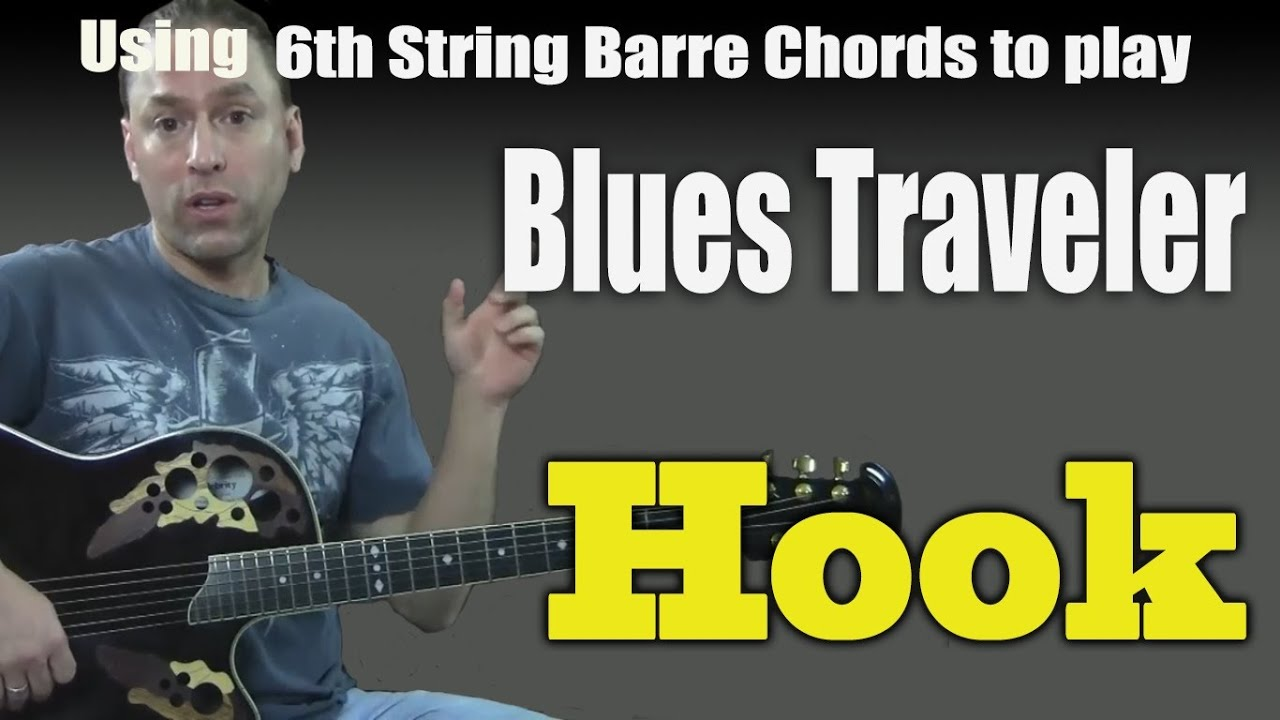 Guitar cover learn to play hook by blues traveler using 6th guitar cover learn to play hook by blues traveler using 6th string barre chords guitar lesson hexwebz Image collections