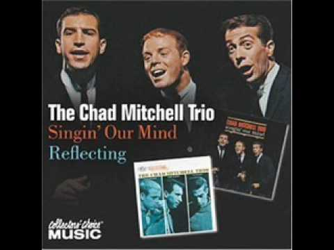 Chad Mitchell Trio - Ain't No More Cane On This Brazos mp3