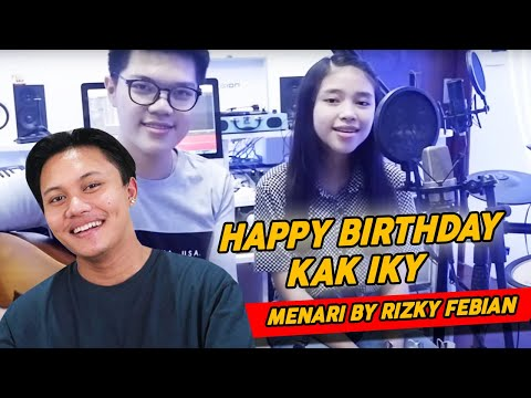 HAPPY BIRTHDAY KAK IKY ... (MENARI BY RIZKY FEBIAN)