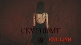 TWICE - Cry for me (English ver.)