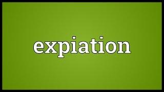 Expiation Meaning