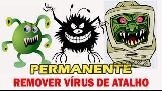 Como Remover vírus de Atalho DEFINITIVAMENTE do Pendrive ou Computador [Atualizado 2015]