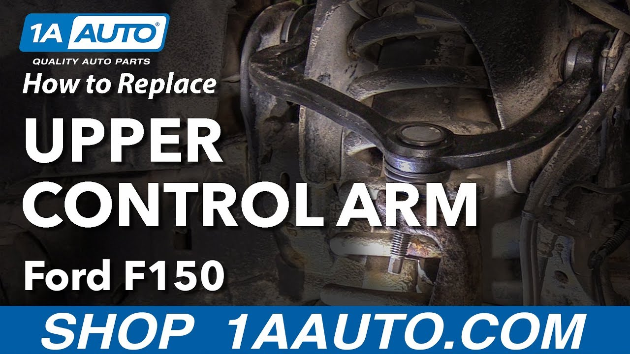 How To Replace Upper Control Arm 09 14 Ford F 150 Youtube