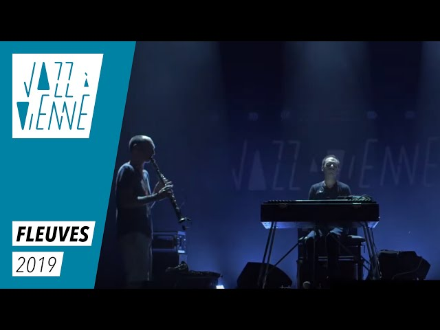 Fleuves - Jazz à Vienne 2019
