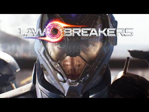 LawBreakers Gameplay Trailer   PAX East  Poster