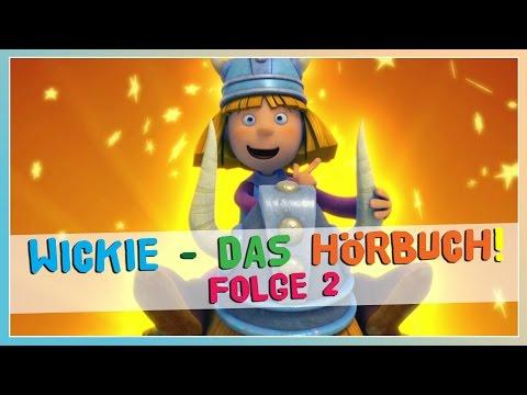 Wickie und die starken Männer ☆ Folge 2 ☆ Das HÖRBUCH KOMPLETT!