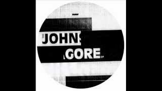 James Johnston - A1 - Think About U Everyday - The John Gore EP - No Matter What (NMW 005)