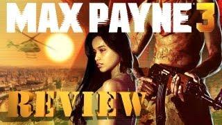 Max Payne 3 - Video Review