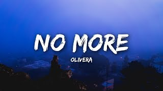 Olivera - No More (Lyrics / Lyrics Video)
