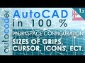 AutoCAD – How To Adjust Sizes of Grips, Corsor, ect. | AutoCADer | [EN] [PL]