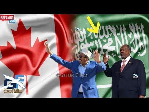 DEG DEG Somalia iyo Jabuuti o ceeb dhex fadhiya lana saftay Sacuudiga kana saftay Canada Yaab