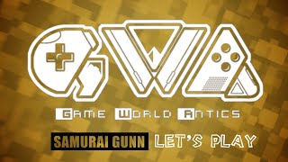 Let's Play - Samurai Gunn with Game World Antics