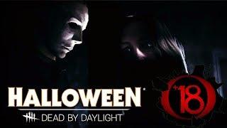 Dead by Daylight Halloween Майкл Майерс Выходит на охоту!!!!