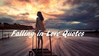 Falling in Love Quotes - Love Quotes for the Romantic