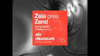 [HQ] Zsia Pres. Zend - Amaranth (Plutian Remix)