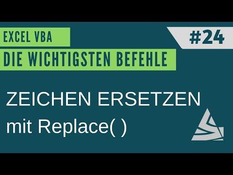 EXCEL VBA Die wichtigsten Befehle #24 - Zeichen ersetzen mit der REPLACE Function