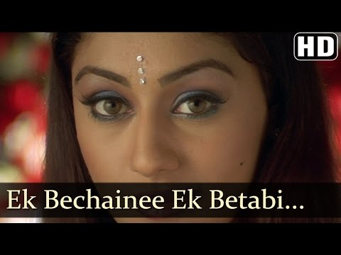 Ek Bechainee  Nayee Padosan  Mahek Chhal  Anuj Sawhney  Shankar Ehsaan Loy Hits