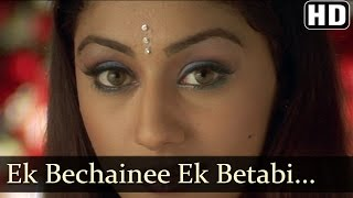 Ek Bechainee - Nayee Padosan - Mahek Chhal - Anuj Sawhney - Shankar Ehsaan Loy Hits