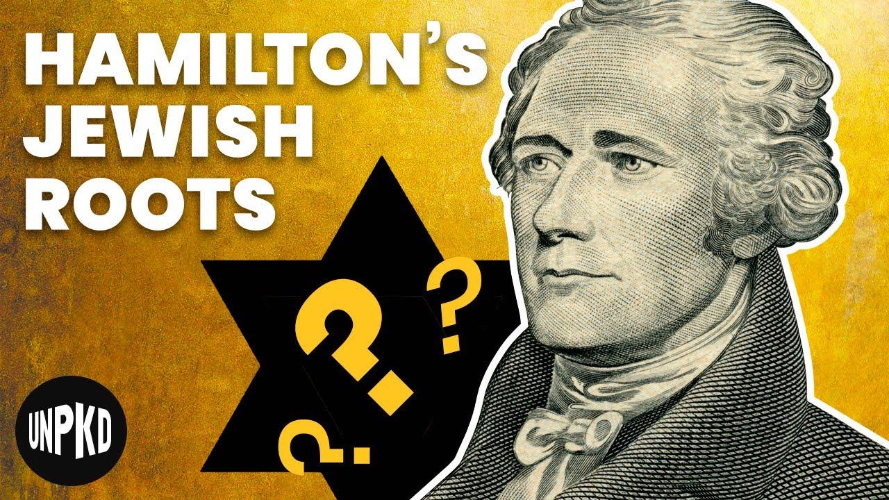Was Hamilton actually Jewish?
